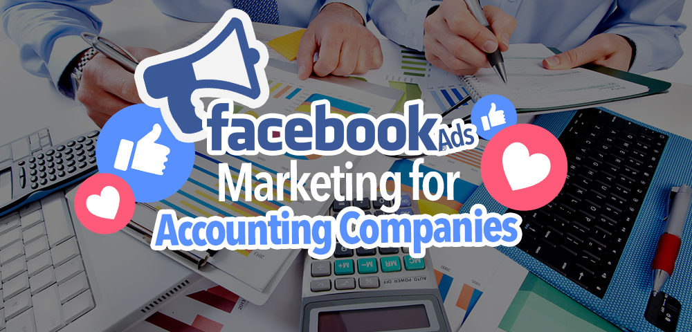 Facebook Ads for an Accounting Company